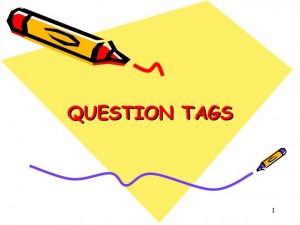 Câu hỏi đuôi - Cách thành lập và những điều cần lưu ý